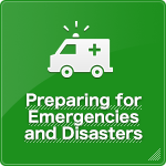 Preparing for Emergencies and Disasters