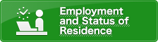 Employment and Status of Residence